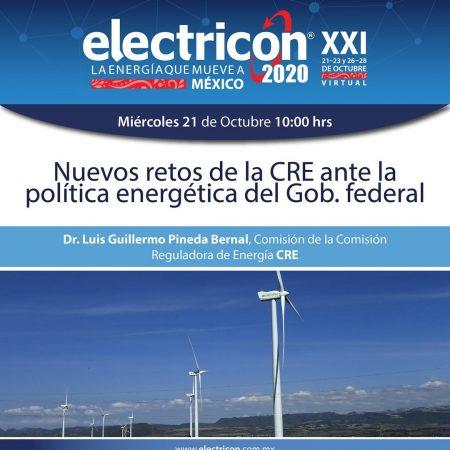 Nuevos Retos de la CRE ante la Politica energetica del gobierno Federal